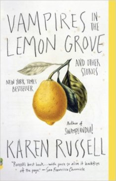 vampires-in-the-lemon-grove-karen-russell