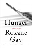 hunger-a-memoir-of-my-body-by-roxane-gay